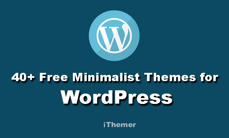 40+ Best Free Minimalist WordPress Themes